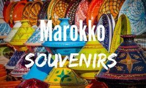 Entdecke die schönsten Marokko Souvenirs!